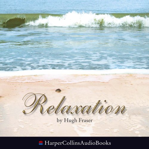 9780007195619: Relaxation: Complete & Unabridged