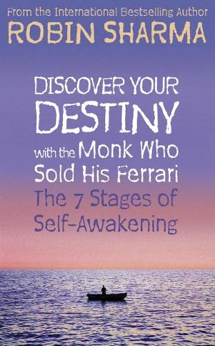9780007195718: Discover Your Destiny with The Monk Who Sold His Ferrari: The 7 Stages of Self-Awakening