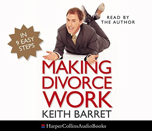 9780007195817: Making Divorce Work: in 9 Easy Steps