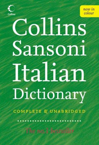 9780007195893: Collins Sansoni Italian Dictionary (Collins Complete and Unabridged): Complete & Unabridged