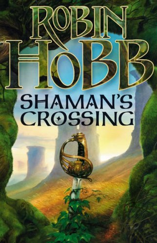 9780007196128: Shaman's Crossing: Soldier Son Trilogy Bk. 1 (The Soldier Son Trilogy)