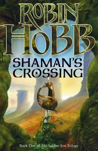 9780007196135: Shaman's Crossing: one (The Soldier Son Trilogy)