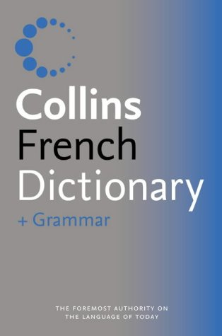 9780007196296: Collins Dictionary and Grammar – Collins French Dictionary and Grammar