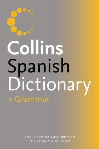 9780007196302: Collins Spanish Dictionary and Grammar