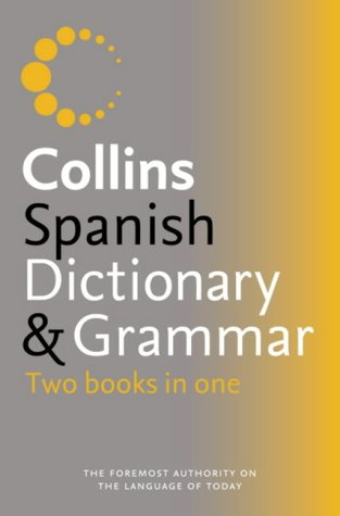 9780007196302: Collins Dictionary and Grammar ? Collins Spanish Dictionary and Grammar