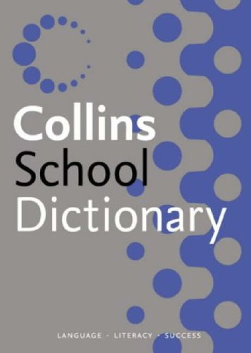 9780007196395: Collins School - Collins School Dictionary
