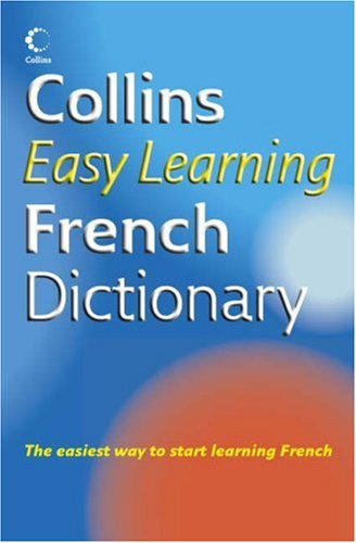 Collins Easy Learning French Dictionary: Not Stated