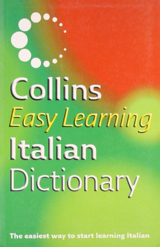 9780007196470: Collins Easy Learning Italian Dictionary (Collins Easy Learning Italian) (Easy Learning Dictionary)