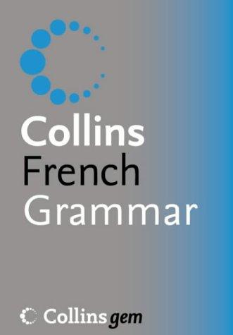 9780007196531: Collins Gem ? French Grammar