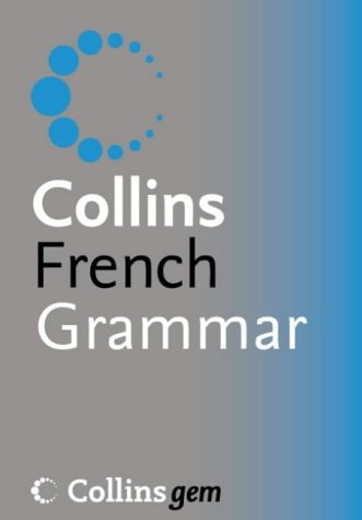 9780007196531: French Grammar (Collins GEM)
