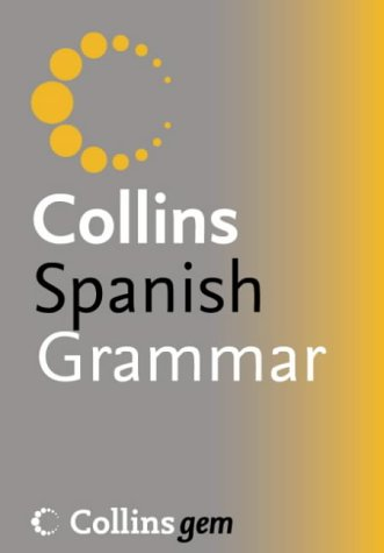 9780007196548: Collins Gem - Spanish Grammar and Verb Tables