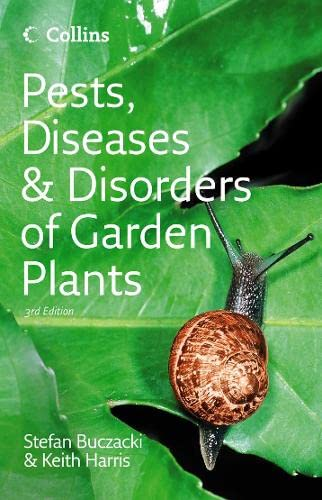 9780007196821: Pests, Diseases & Disorders of Garden Plants (Collins Complete Photo Guides)