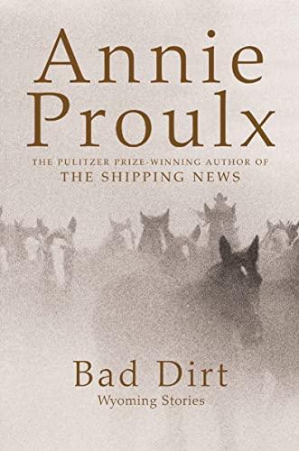 9780007196913: Bad Dirt: Wyoming Stories 2