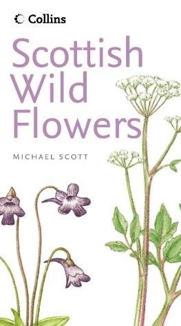 9780007197361: Collins Scottish Wild Flowers