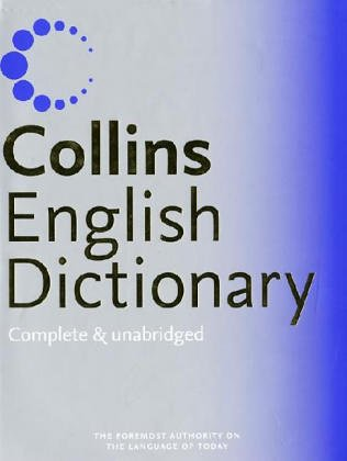 9780007197521: Collins English Dictionary (Collins Complete and Unabridged): Complete & Unabridged