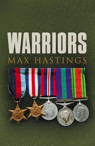 9780007197569: The Warriors: Exceptional Tales from the Battlefield