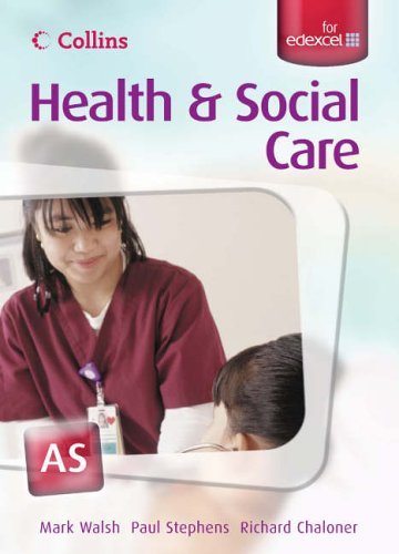 9780007197880: AS for EDEXCEL Student's Book (Collins A Level Health and Social Care)