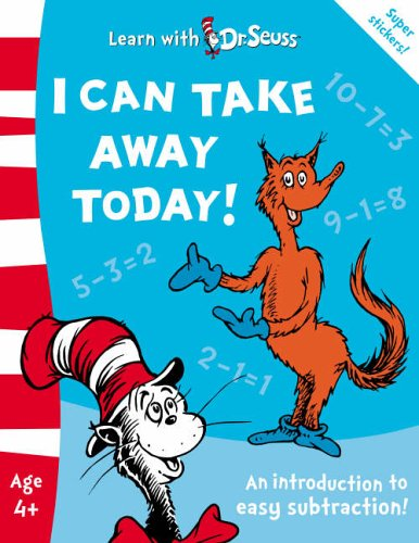 9780007198030: I Can Take Away Today!: The Back to School Range (Learn With Dr. Seuss)