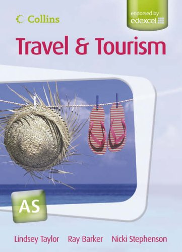 9780007198092: AS for EDEXCEL Student's Book (Collins A Level Travel and Tourism)