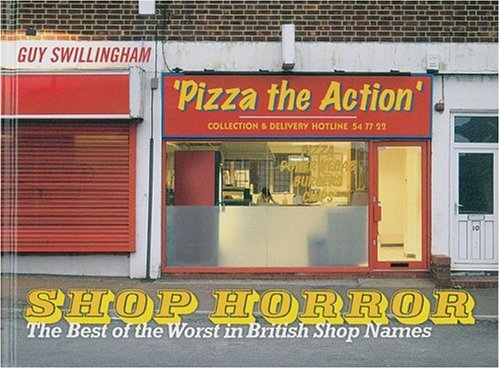 9780007198139: Shop Horror: The Best of the Worst in British Shop Names
