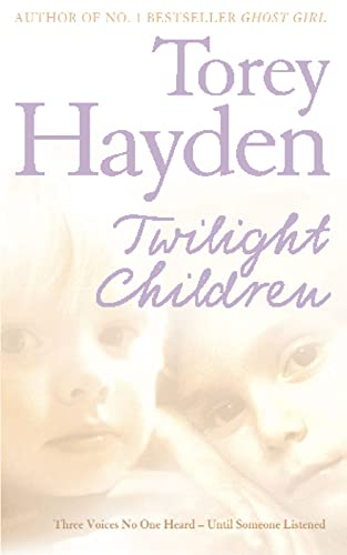 9780007198207: Twilight Children: Three Voices No One Heard - Until Someone Listened