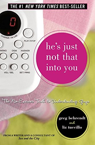 9780007198214: He's Just Not That Into You: The No-Excuses Truth to Understanding Guys