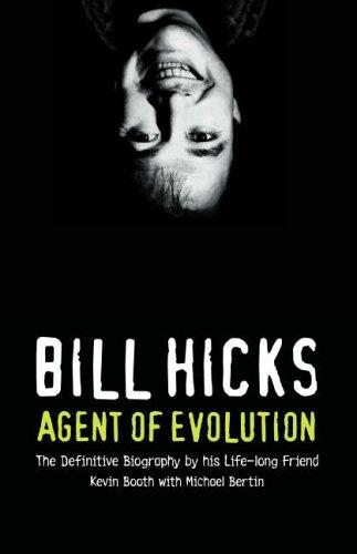9780007198290: Bill Hicks: Agent of Evolution