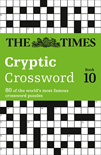 9780007198368: Times Cryptic Crossword Book 10: 80 of the world's most famous crossword puzzles: Bk. 10 (Times Crossword)