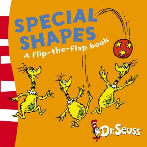 9780007198580: Special Shapes: A Lift-the-Flap Book (Dr. Seuss - A Lift-the-Flap Book)