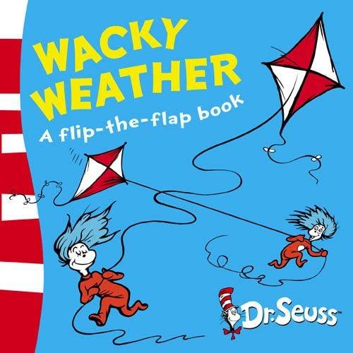 9780007198597: Wacky Weather: A Lift-the-Flap Book (Dr Seuss - A Lift-the-Flap Book)