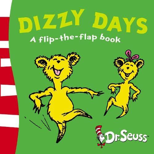 9780007198603: Dizzy Days: A Lift-the-Flap Book (Dr Seuss - A Lift-the-Flap Book)