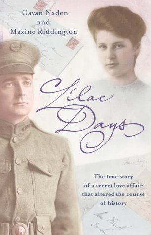 9780007198634: The Lilac Days: The True Story of the Secret Love Affair That Altered the Course of History
