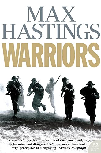 9780007198856: Warriors: Extraordinary Tales from the Battlefield