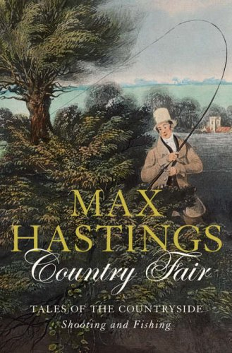 9780007198863: Country Fair: Tales of the Countryside, Shooting and Fishing
