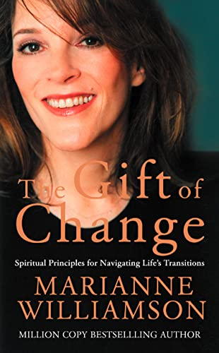 9780007199044: The Gift of Change: Spiritual Guidance for a Radically New Life