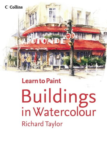 9780007199099: Collins Learn to Paint - Buildings in Watercolour