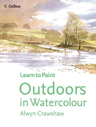 9780007199105: Outdoors in Watercolour (Learn to Paint)