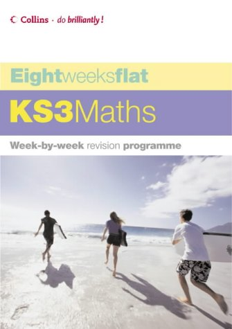 9780007199310: KS3 Maths (Eight Weeks Flat)