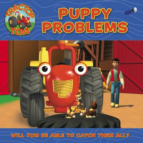 9780007199327: Tractor Tom - Puppy Problems