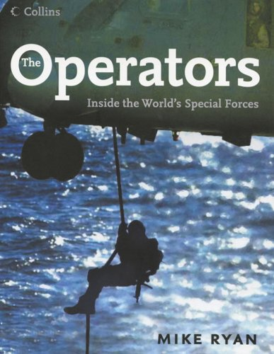 9780007199372: The Operators: Inside the World's Special Forces