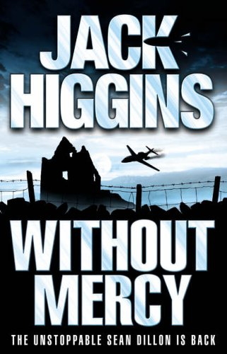 9780007199440: Sean Dillon Series (13) - Without Mercy