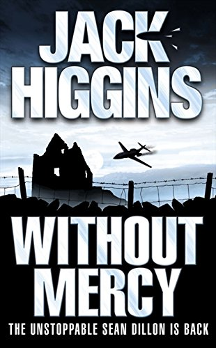 9780007199457: Without Mercy (Sean Dillon Series)
