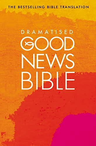 9780007199655: Dramatised Good News Bible
