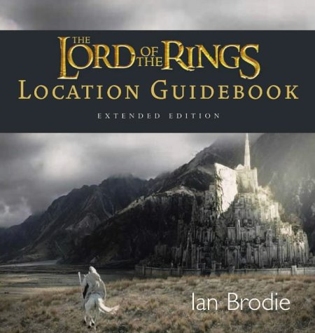 9780007199686: The Lord of the Rings Location Guidebook (Extended Edition)