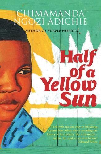 Half of a Yellow Sun-SIGNED FIRST PRINTING: Adichie, Chimamanda Ngozi