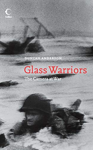 9780007200306: Glass Warriors: The Camera at War