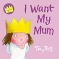 9780007200337: Little Princess - I Want My Mum