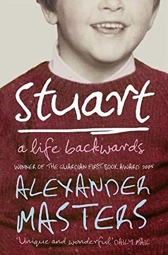 Stuart: A Life Backwards (0007200374) by ALEXANDER MASTERS