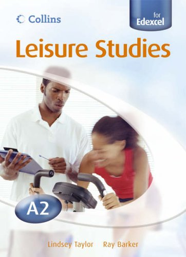 9780007200399: Collins A level Leisure Studies for Edexcel - A2 Leisure Studies Student Book