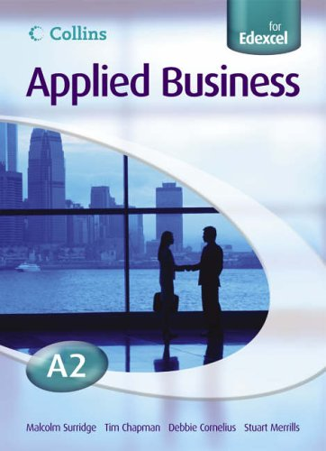 9780007200412: Applied Business A2 for EDEXCEL Student's Book (Collins Applied Business)
